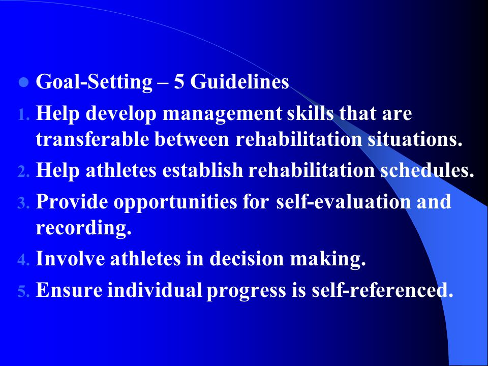 Goal-Setting – 5 Guidelines 1.