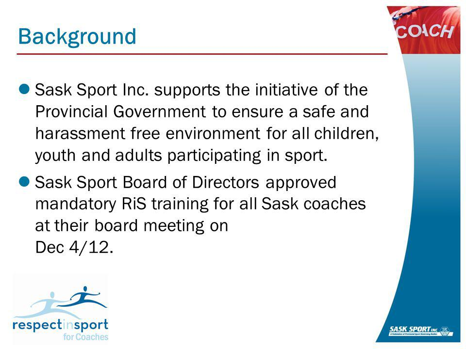 PSGB Survey Results What can Sask Sport Inc.do to assist your sport to implement the program.