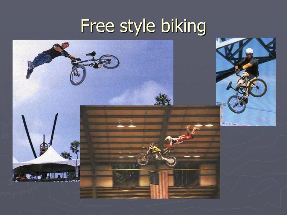 Free style biking