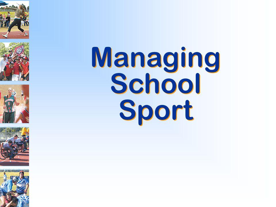 Managing School Sport Managing School Sport