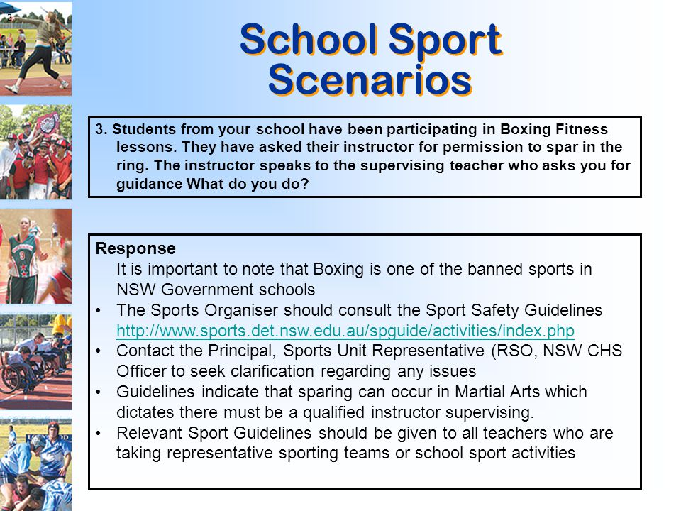 School Sport Scenarios School Sport Scenarios 3. Students from your school have been participating in Boxing Fitness lessons. They have asked their in