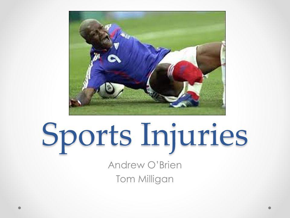 Sports Injuries Andrew OBrien Tom Milligan