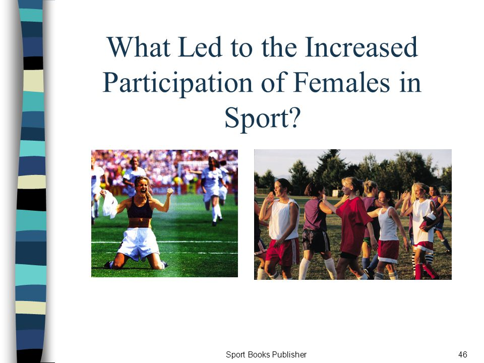 Sport Books Publisher46 What Led to the Increased Participation of Females in Sport