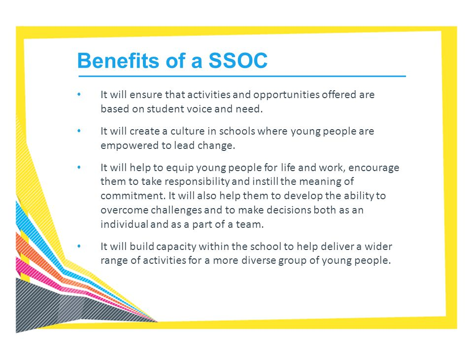 It will ensure that activities and opportunities offered are based on student voice and need. It will create a culture in schools where young people a