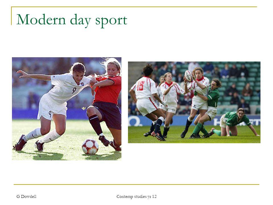 G Dowdell Contemp studies yr 12 Modern day sport