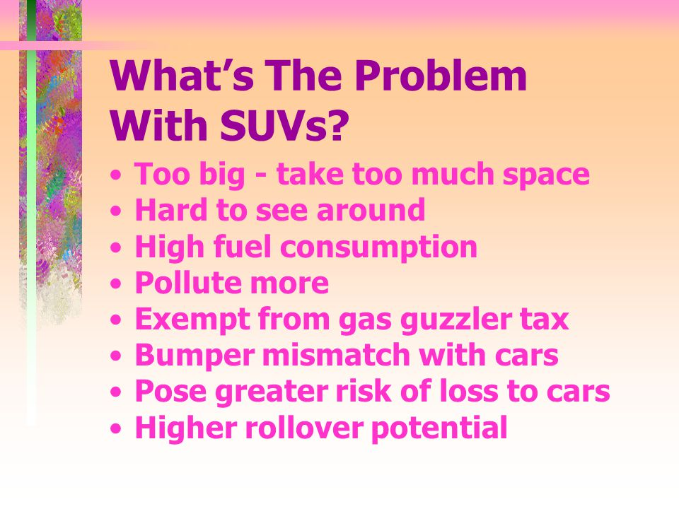 Whats The Problem With SUVs.