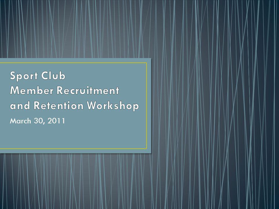 Next Workshop: Marketing and Advertising – April 7 – 6pm-8pm Final Meeting: April 27, 2011