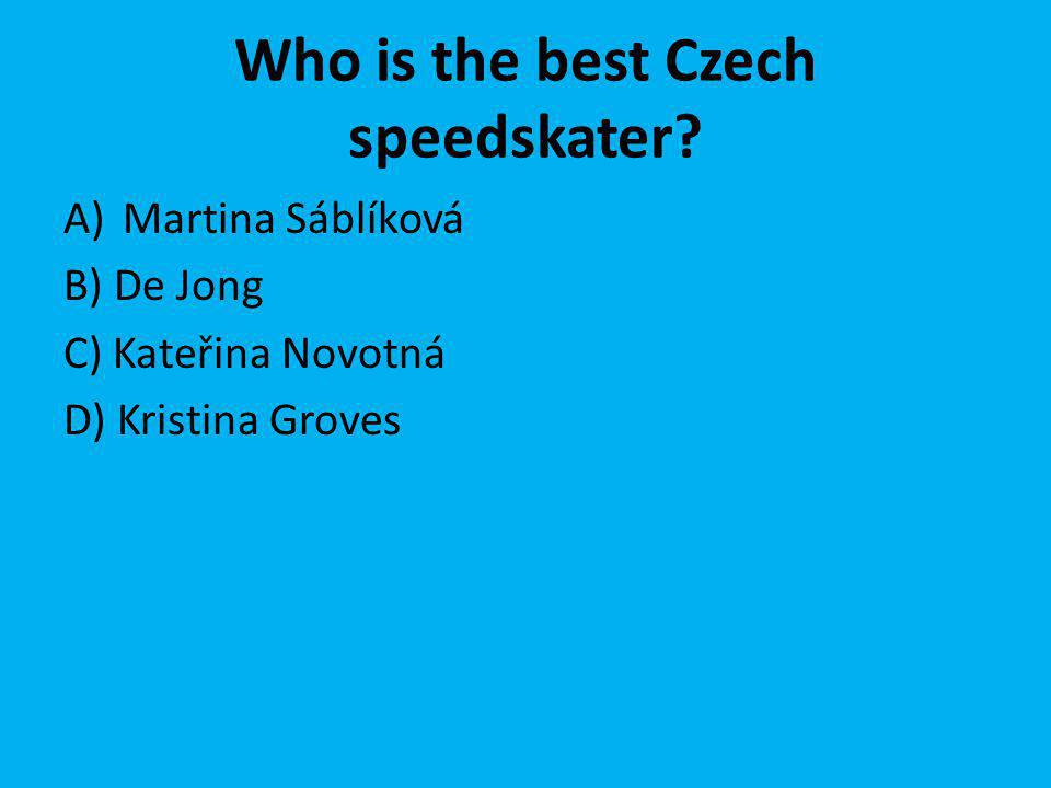 Who is the best Czech speedskater.