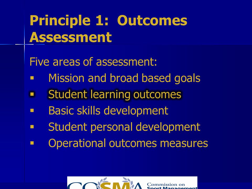 Principle 1: Outcomes Assessment