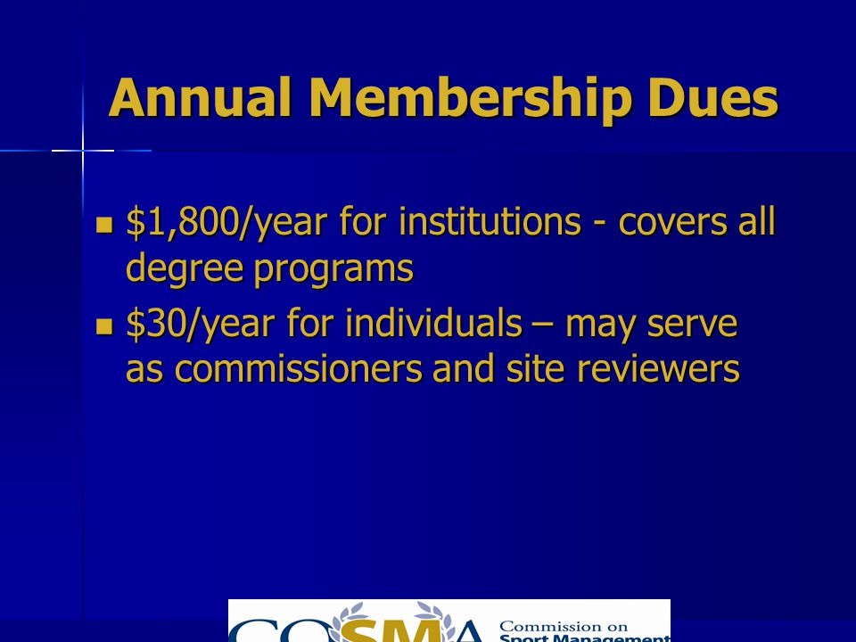 Annual Membership Dues $1,800/year for institutions - covers all degree programs $1,800/year for institutions - covers all degree programs $30/year fo
