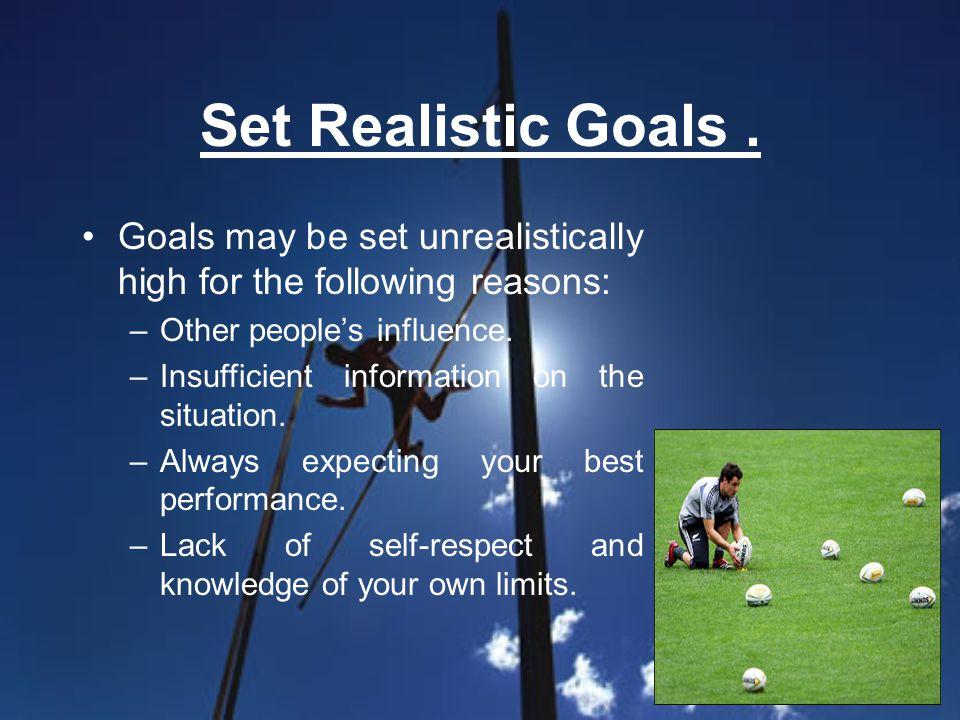Set Realistic Goals.
