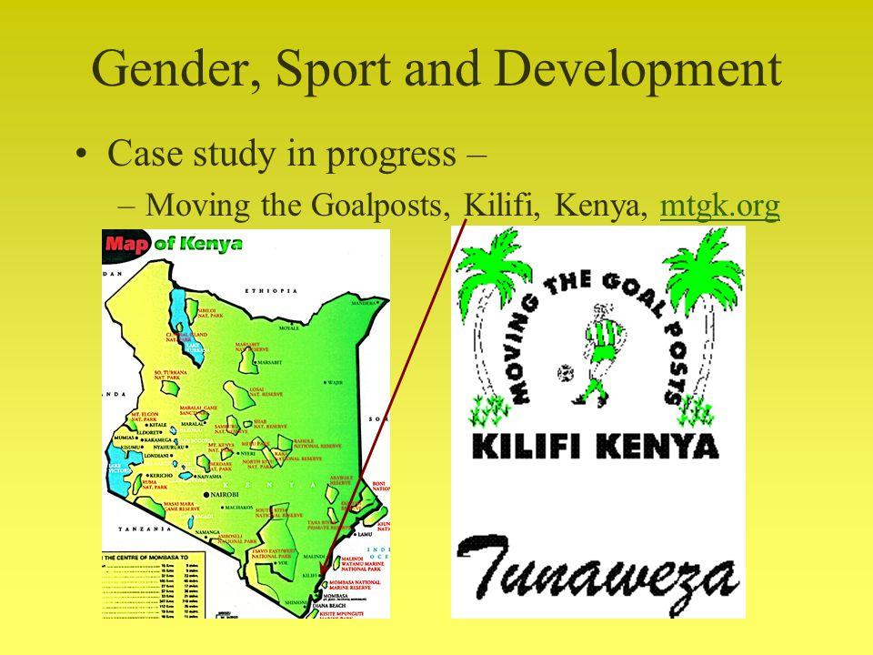 Gender, Sport and Development Case study in progress – –Moving the Goalposts, Kilifi, Kenya, mtgk.orgmtgk.org