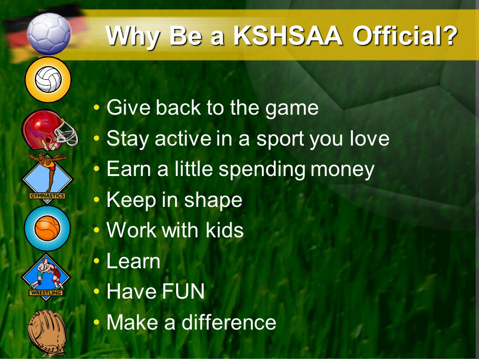 Why Be a KSHSAA Official.
