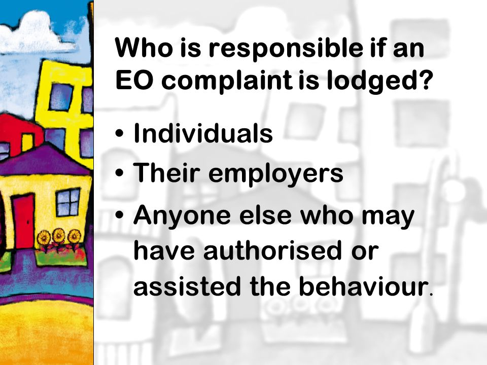 23 Who is responsible if an EO complaint is lodged.