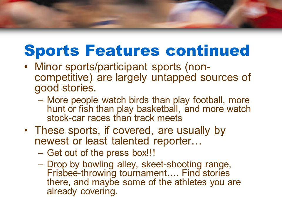 Sports Features Activity With your group, examine the piece of information provided.