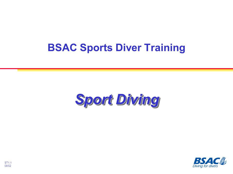 ST1.1 08/02 Sport Diving BSAC Sports Diver Training