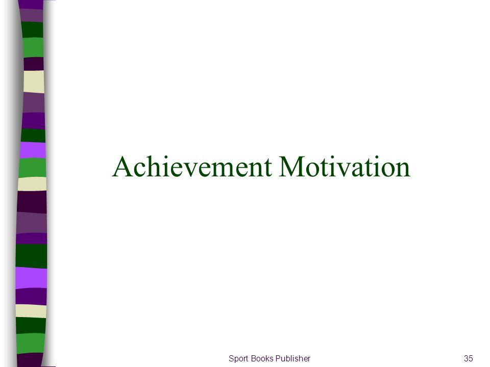 Sport Books Publisher35 Achievement Motivation