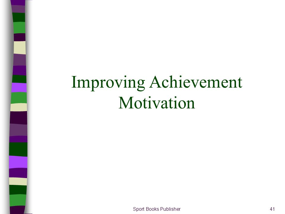 Sport Books Publisher41 Improving Achievement Motivation