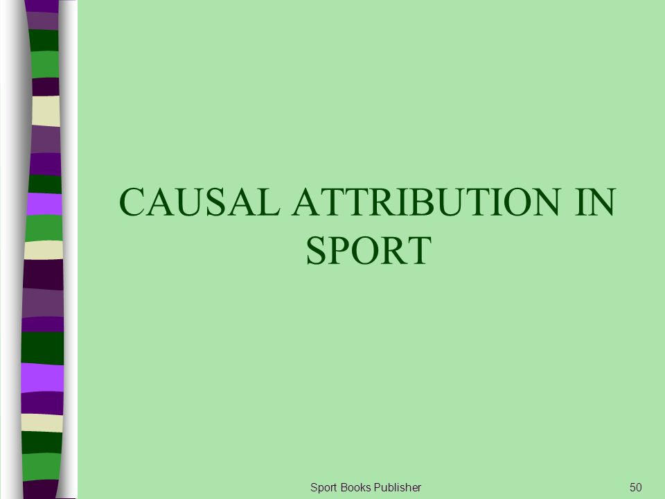 Sport Books Publisher50 CAUSAL ATTRIBUTION IN SPORT
