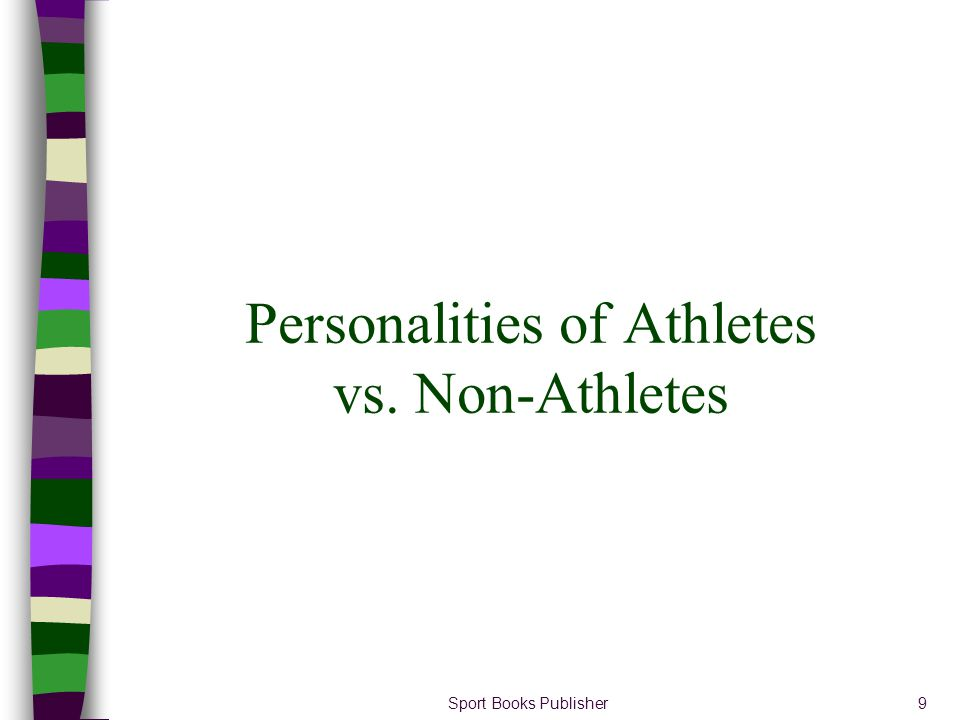 Sport Books Publisher70 Promoting Self-efficacy Contd Implications –Athletes who succeed should be encouraged to attribute the success to both stable and internal factors A stable attribution will improve the athletes expectancy for future success An internal attribution will enhance the athletes self-confidence