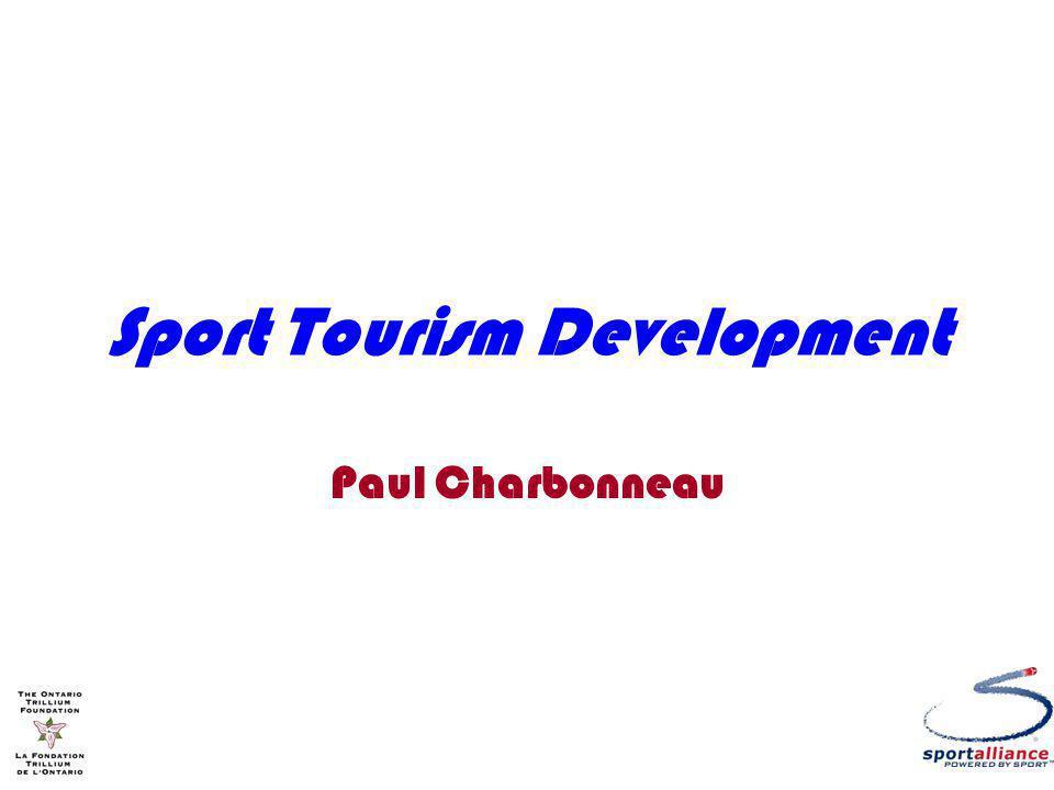 Sport Tourism Development Paul Charbonneau