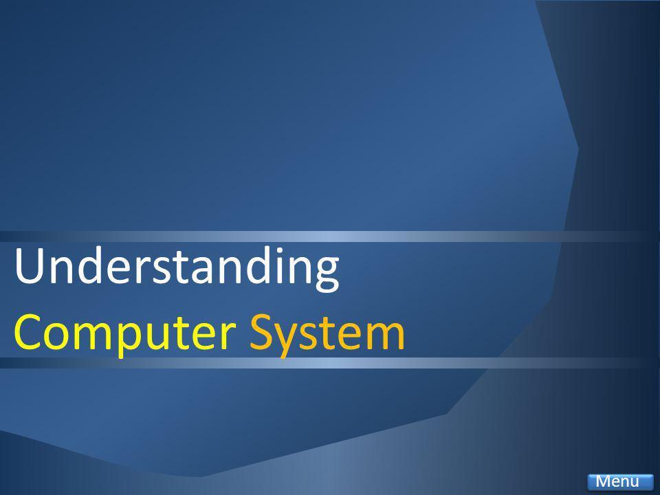 Understanding Computer System Menu