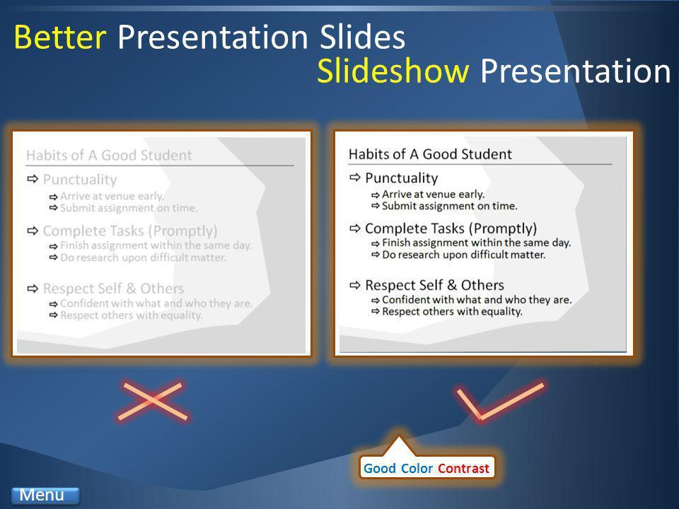 Better Presentation Slides Good Color Contrast Menu Slideshow Presentation