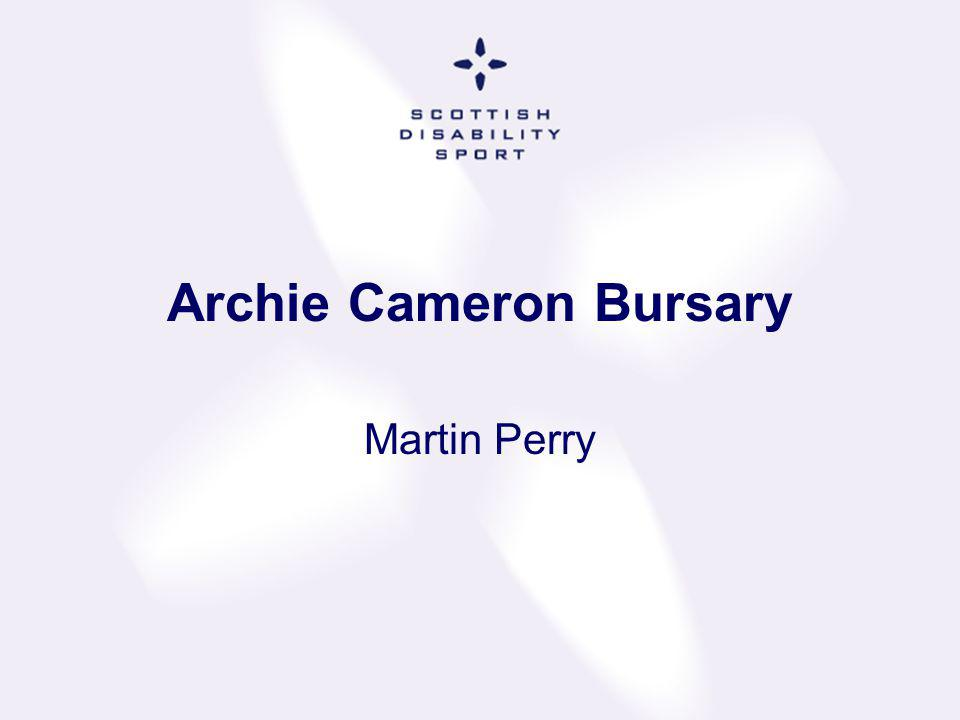 Archie Cameron Bursary Martin Perry