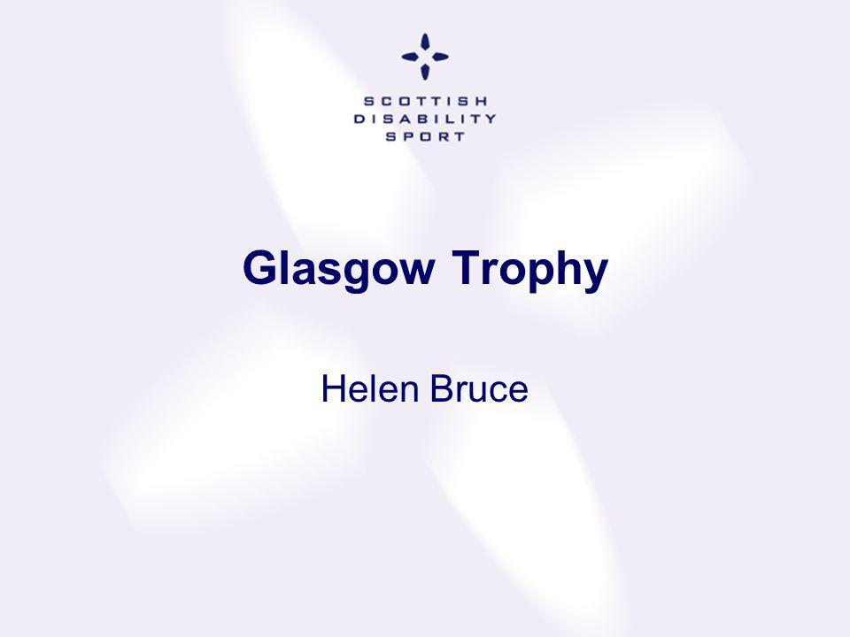 Glasgow Trophy Helen Bruce