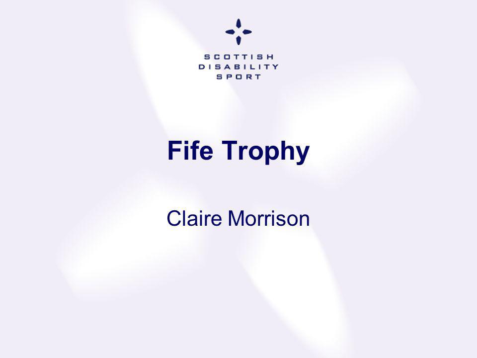 Fife Trophy Claire Morrison