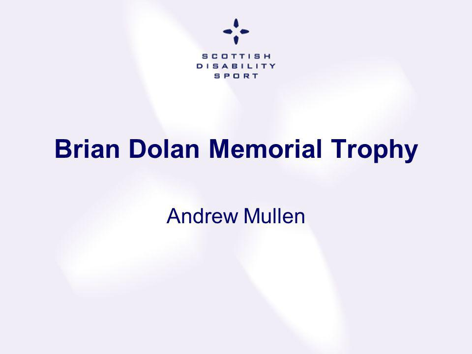 Brian Dolan Memorial Trophy Andrew Mullen