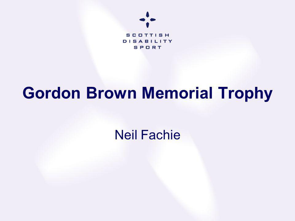 Gordon Brown Memorial Trophy Neil Fachie