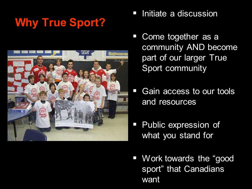 Why True Sport.