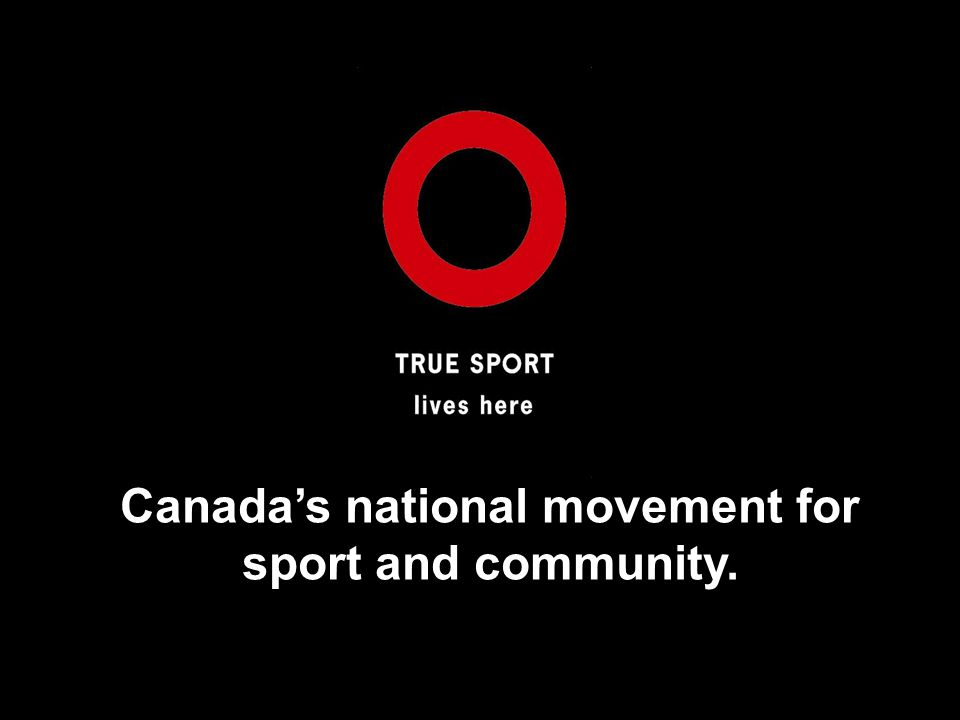 Canadas national movement for sport and community.