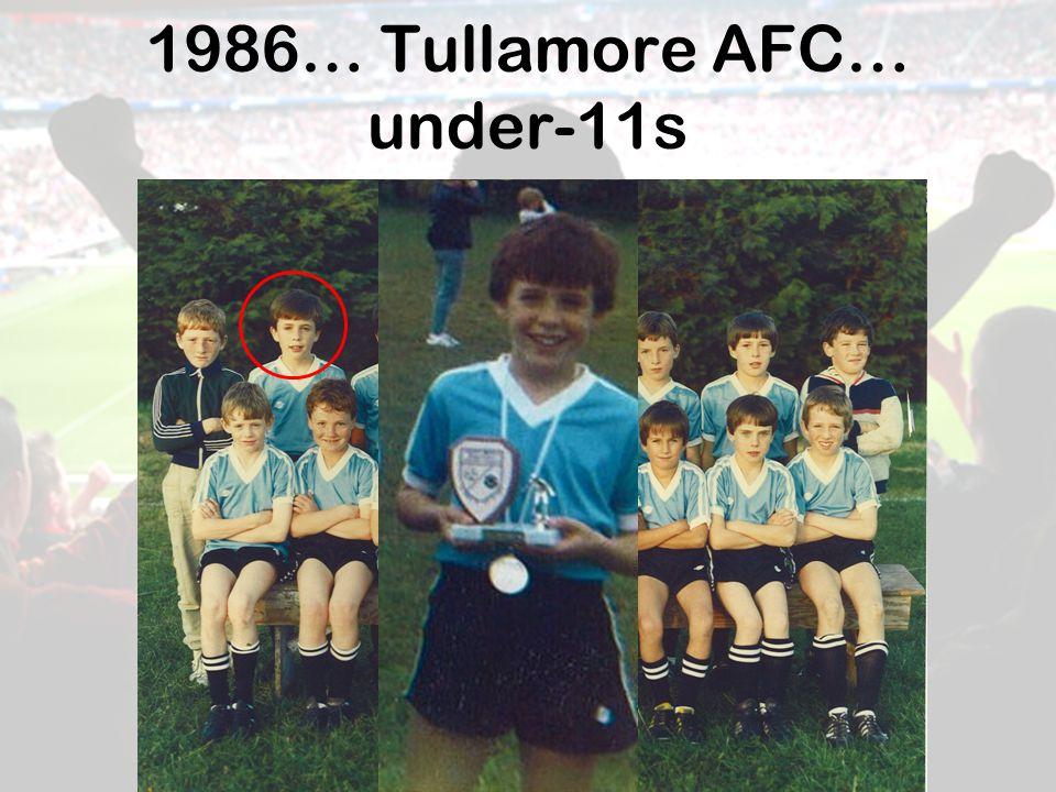 1986… Tullamore AFC… under-11s