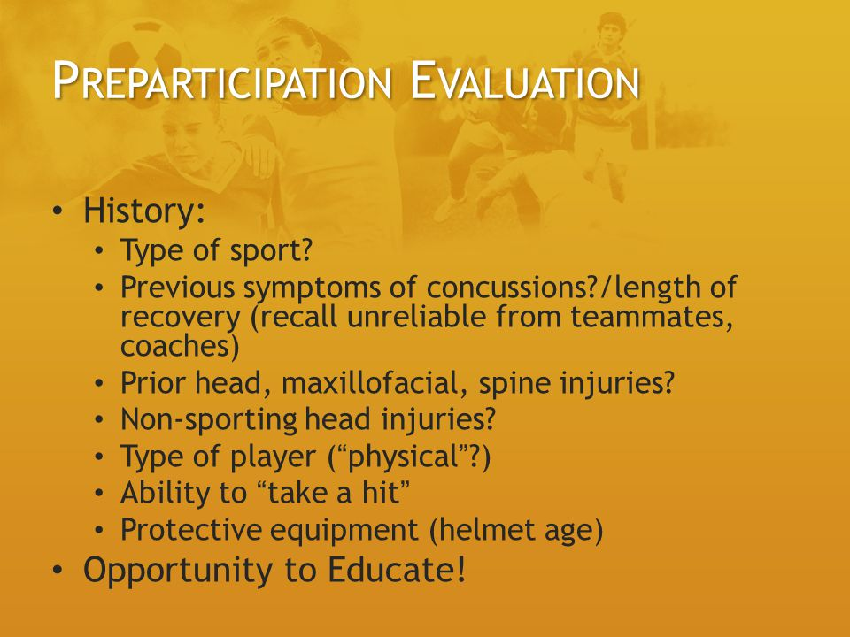 P REPARTICIPATION E VALUATION History: Type of sport.