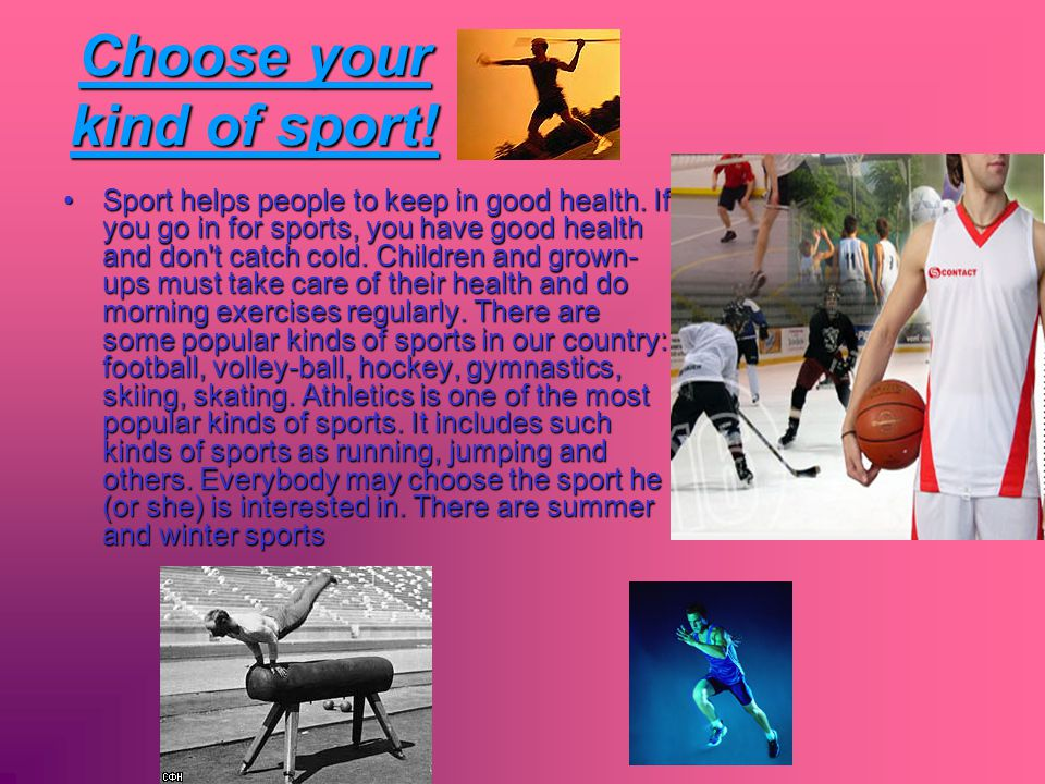 Sport at school Physical training is an important subject at school.