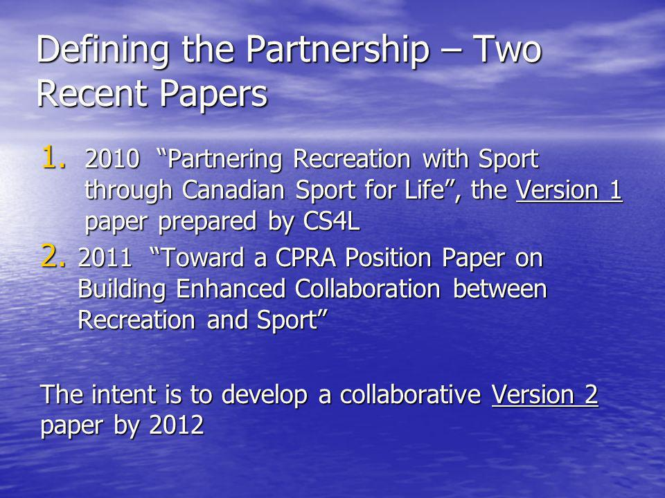 Defining the Partnership – Two Recent Papers 1.
