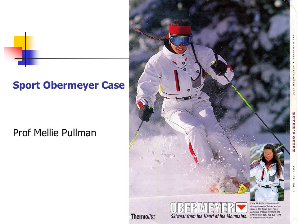 1 Sport Obermeyer Case Prof Mellie Pullman