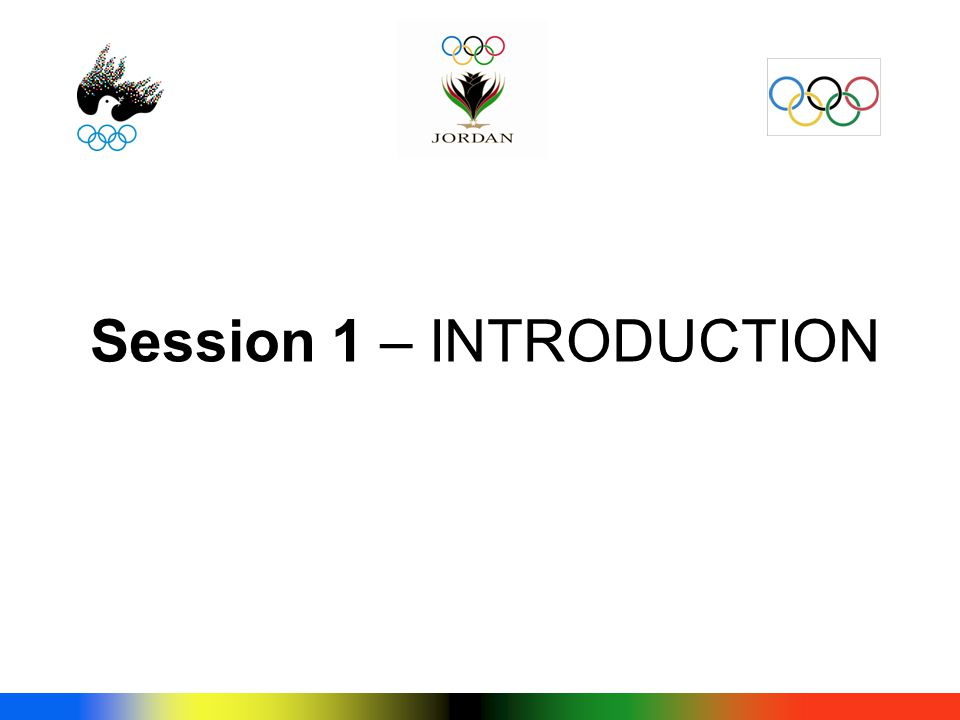 Session 1 – INTRODUCTION