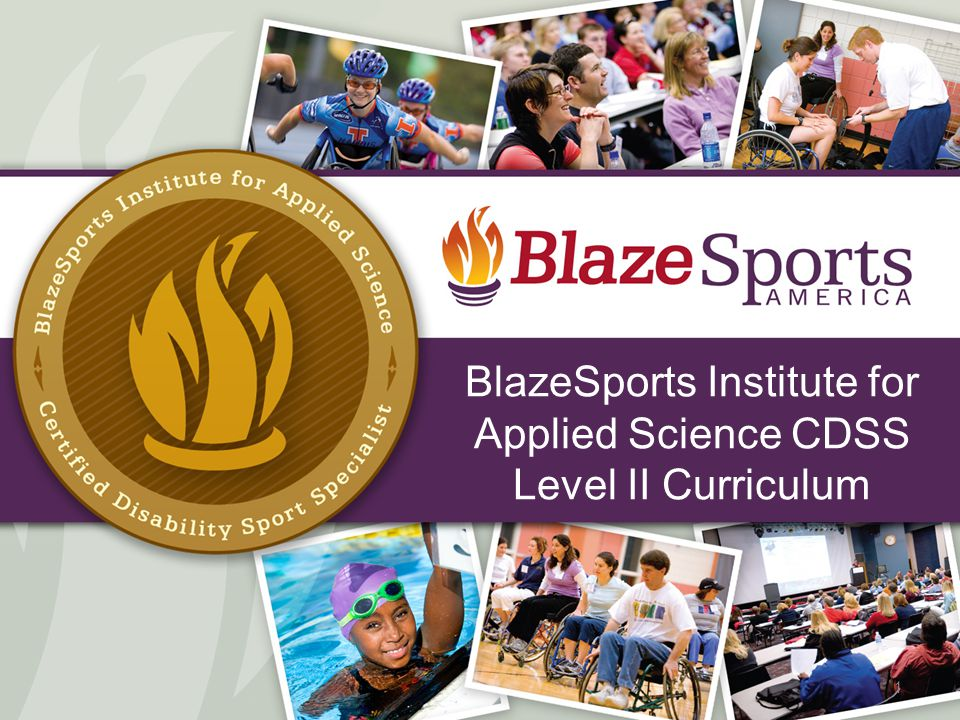 BlazeSports Institute for Applied Science CDSS Level II Curriculum 1