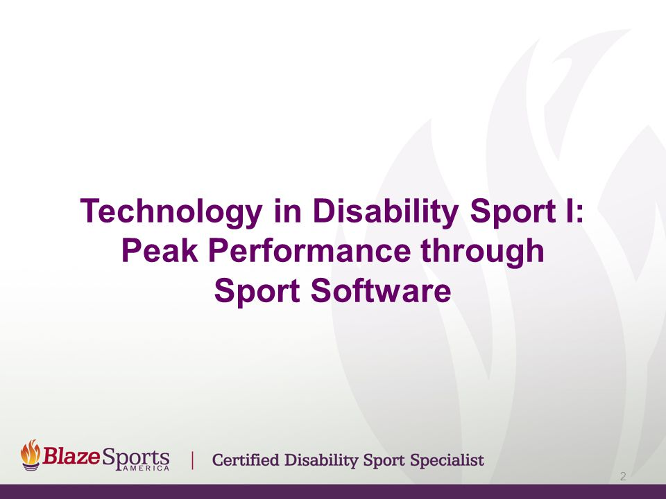 Technology in Disability Sport I: Peak Performance through Sport Software 2