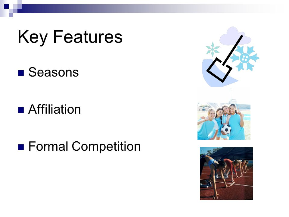 Key Features Culminating event Record Keeping Festivity