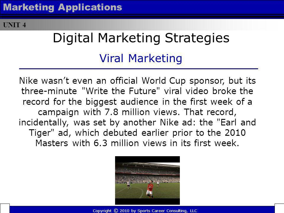 UNIT 4 Marketing Applications Nike wasnt even an official World Cup sponsor, but its three-minute
