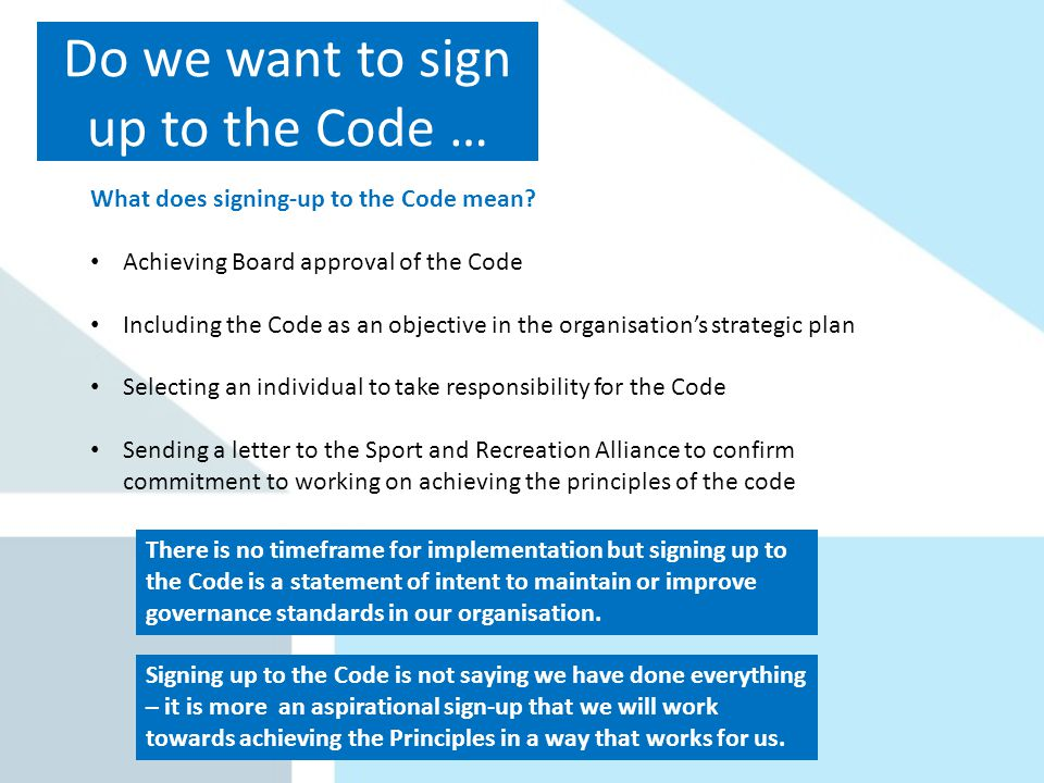Do we want to sign up to the Code … What does signing-up to the Code mean.