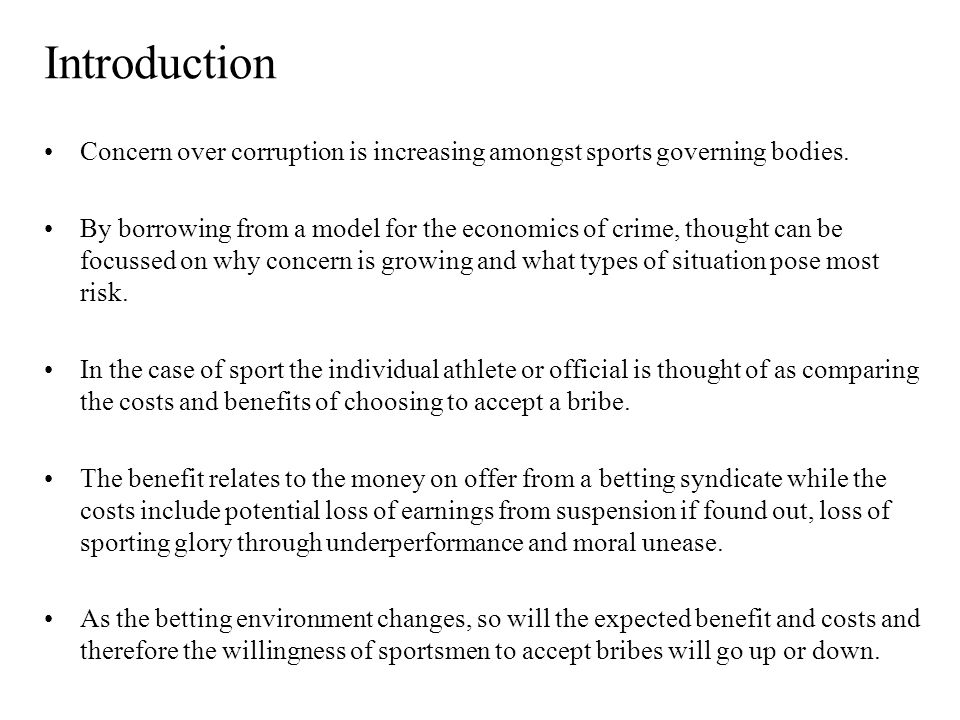 Introduction Concern over corruption is increasing amongst sports governing bodies.