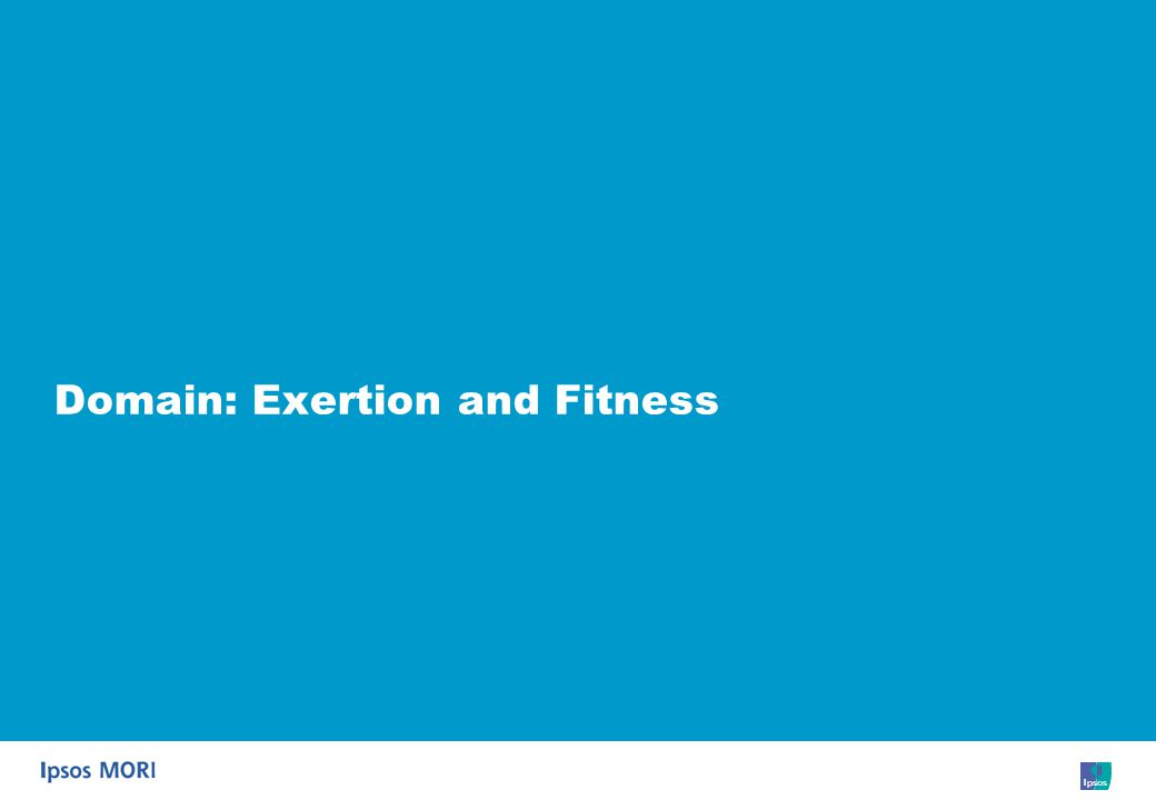 27 Domain: Exertion and Fitness