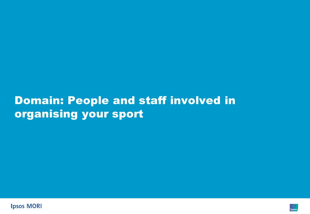 41 Domain: People and staff involved in organising your sport