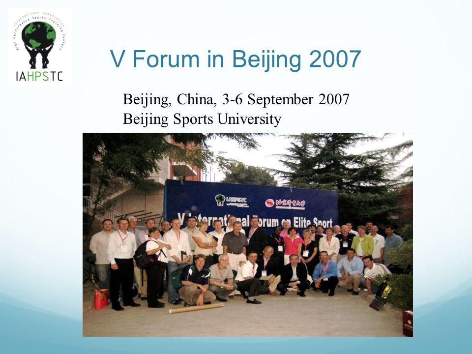 V Forum in Beijing 2007 Beijing, China, 3-6 September 2007 Beijing Sports University