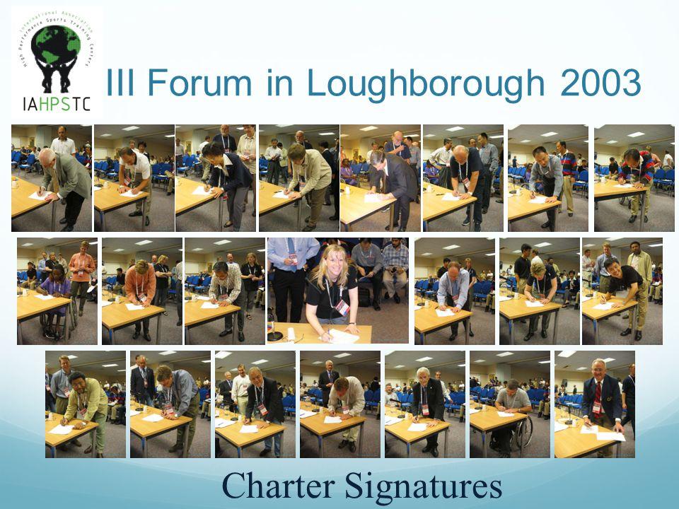 III Forum in Loughborough 2003 Founding Members